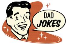 We Need Some Benign Dad Jokes!